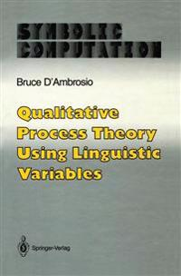 Qualitative Process Theory Using Linguistic Variables
