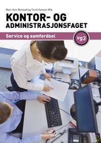 Kontor- og administrasjonsfaget - Mari-Ann Bolstad, Turid Hansen Wik | Inprintwriters.org