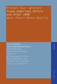 Young Hegelians Before and After 1848