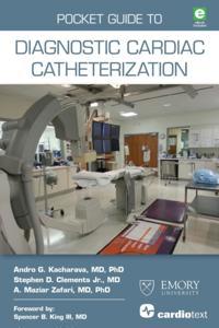 Pocket Guide to Diagnostic Cardiac Catheterization