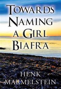 Towards Naming a Girl Biafra