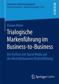 Trialogische Markenfuhrung Im Business-to-business