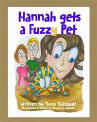 Hannah Gets a Fuzzy Pet
