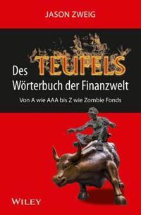 Des Teufels Woerterbuch der Finanzwelt