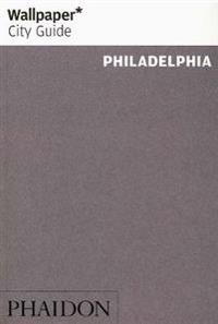 Wallpaper City Guide Philadelphia