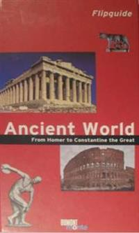 Ancient World from Homer to Constantine the Great