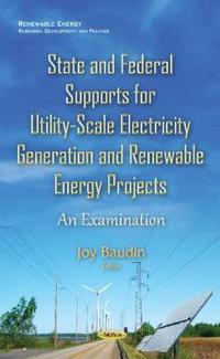 StateFederal Supports for Utility-Scale Electricity GenerationRenewable Energy Projects