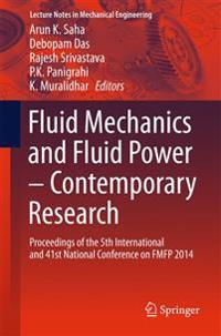 Fluid Mechanics and Fluid Power - Contemporary Research