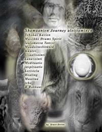 Shamaanien Journey Aloittaminen Tehokas Kuvien Musiikki Drums Spirit Laulamassa Tanssi Maadoitusliitanta Muutos Visualisointi Kanavointi Meditaatio In
