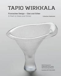 Tapio wirkkala - a poet in glass and silver finnisches design
