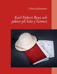 Karl Fjebert Byxa och jakten på Sala y Gómez : Karl Fjebert Byxa och jakten