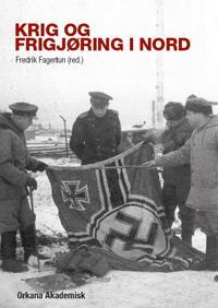 Krig og frigjøring i nord