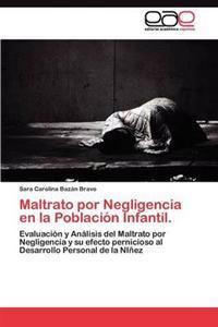 Maltrato Por Negligencia En La Poblacion Infantil.