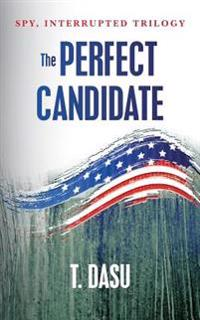 The Perfect Candidate: Spy, Interrupted