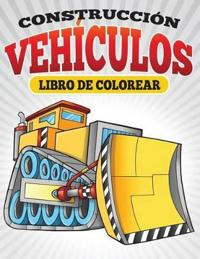 Construccion Vehiculos Libro de Colorear