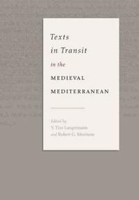 Texts in Transit in the Medieval Mediterranean