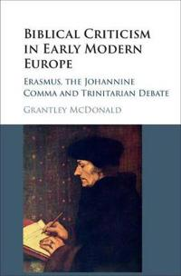 Biblical Criticism in Early Modern Europe