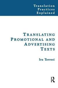 Translating Promotional and Advertising Texts