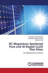 DC Magnetron Sputtered Pure and Al Doped Cu2o Thin Films