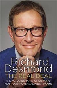 The Real Deal: The Autobiography of Britain's Most Controversial Media Mogul