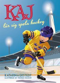 Kaj lär sig spela hockey