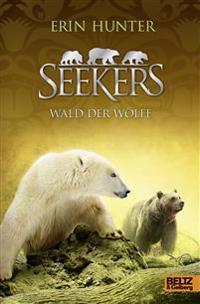 Seekers 10. Wald der Wölfe