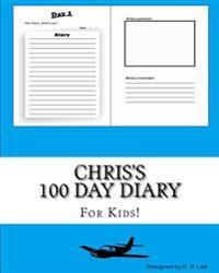 Chris's 100 Day Diary