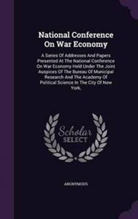 National Conference on War Economy