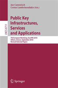 Public Key Infrastructures, Services and Applications