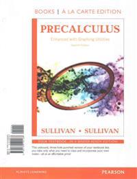 Precalculus Enhanced with Graphing Utilities, Books a la Carte Edition Plus New Mylab Math -- Access Card Package