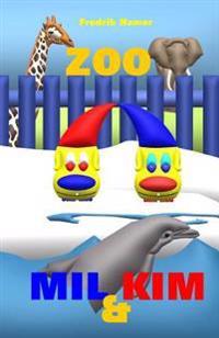 Mil Och Kim: Zoo