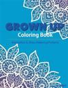 Grown Up Coloring Book 15: Coloring Books for Grownups: Stress Relieving Patterns