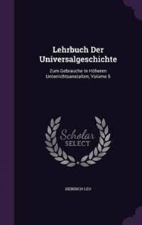 Lehrbuch Der Universalgeschichte