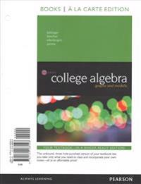 College Algebra: Graphs and Models, Books a la Carte Edition Plus Mylab Math with Pearson Etext -- Access Card Package