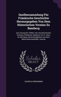 Quellensammlung Fur Frankische Geschichte Herausgegeben Von Dem Historischen Vereine Zu Bamberg