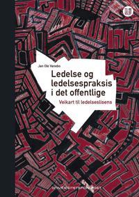 Ledelse og ledelsespraksis i det offentlige - Jan Ole Vanebo pdf epub