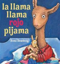La Llama Llama Rojo Pijama = Llama Llama Red Pajama