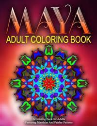 Maya Adult Coloring Books, Volume 11: Relaxation Coloring Books for Adults