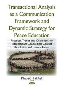 Transactional analysis as an effective conceptual framework & a dynamic str