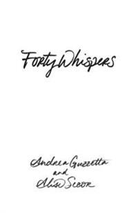 Forty Whispers