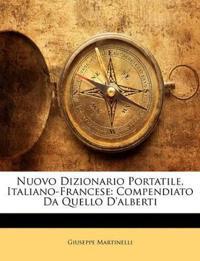 Nuovo Dizionario Portatile, Italiano-Francese: Compendiato Da Quello D'alberti