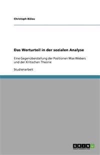 Das Werturteil in Der Sozialen Analyse