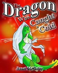 The Dragon Who Caught a Cold