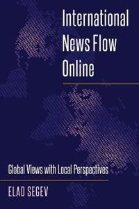 International News Flow Online: Global Views with Local Perspectives