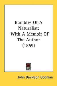 Rambles Of A Naturalist