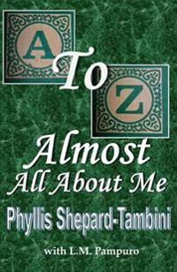 A to Z - Almost All about Me