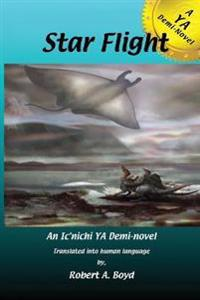 Star Flight: A YA Demi-Novel
