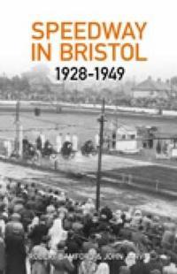 Bristol Speedway in 1928-1949