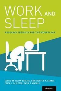 Work and Sleep