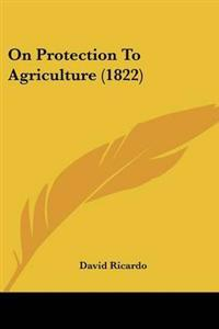On Protection to Agriculture